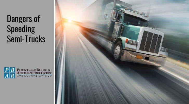 speeding semi-trucks